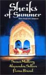 Sheiks Of Summer - Susan Mallery;Alexandra Sellers; Fiona Brand