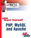 Sams Teach Yourself Php, Mysql And Apache: All In One - Julie C. Meloni
