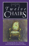The Twelve Chairs - Ilya Ilf, Yevgeni Petrov, Maurice Friedberg, John H.C. Richardson