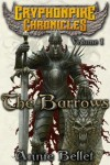 The Barrows (The Gryphonpike Chronicles Omnibus) - Annie Bellet