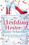 The Wedding Writer - Susan Schneider
