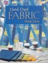 Hand-Dyed Fabric Made Easy - Adriene Buffington