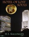 Hotel of Lost Souls - H.S. Kallinger