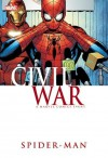 Civil War: Spider-Man - J. Michael Straczynski, Roberto Aguirre-Sacasa, Peter David, Mike Deodato Jr., Ron Garney, Clayton Crain, Michael Weiringo