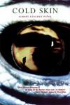 Cold Skin - Albert Sánchez Piñol, Cheryl Leah Morgan