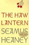 The Haw Lantern - Seamus Heaney