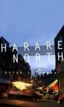 Harare North - Brian Chikwava