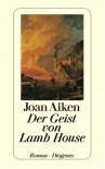 Der Geist von Lamb House. - Joan Aiken
