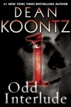 Odd Interlude #1 (An Odd Thomas Story) - Dean Koontz