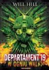 Departament 19. W ogniu walki - Will Hill
