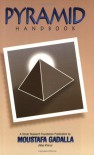 Pyramid Handbook - Moustafa Gadalla