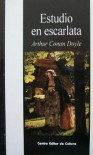 Estudio en Escarlata - Amando Lázaro Ros,  Arthur Conan Doyle