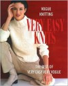 Vogue Knitting: Very Easy Knits: The Best of Very Easy Very Vogue - Trisha Malcolm, Vogue Knitting