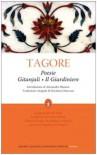 Poesie: Gitanjali-Il giardiniere - Rabindranath Tagore