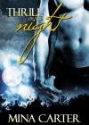 Thrill of the Night - Mina Carter