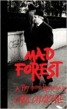 Mad Forest: A Play from Romania - Caryl Churchill