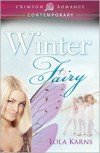 Winter Fairy - Lola Karns