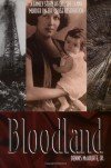 Bloodland: A Family Story of Oil, Greed and Murder on the Osage Reservation - Dennis McAuliffe