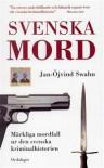 Svenska Mord - Jan-Öjvind Swahn
