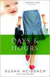 Days & Hours - Susan Meissner