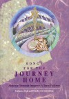 Songs for the Journey Home; Alchemy Through Imagery: A Tarot Pathway - Catherine Cook