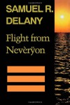 Flight from Nevèrÿon - Samuel R. Delany