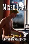 Mixed Tape Series Volume #4 - Kris Jacen, Z. Allora, Jambrea Jo Jones, Barry Brennessel, Karenna Colcroft, Pelaam, C.R. Guiliano, Cherie Noel