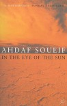 In the Eye of the Sun - Ahdaf Soueif