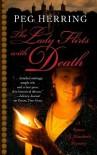 The Lady Flirts with Death: A Simon & Elizabeth Mystery - Peg Herring