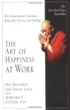 The Art of Happiness at Work - Howard C. Cutler, Dalai Lama XIV