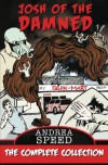 Josh of the Damned: The Complete Collection - Andrea Speed