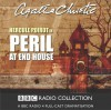 Peril At End House: Bbc Radio 4 Full Cast Dramatisation (Bbc Radio Collection) - Agatha Christie