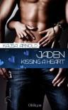 Jaden - Kissing a heart (German Edition) - Kajsa Arnold