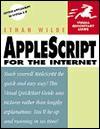 AppleScript for the Internet Visual QuickStart Guide - Ethan Wilde