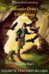 Alexander Drake's Extraordinary Pursuit (Azra's Pith, Book 1) - Elizabeth Parkinson Bellows
