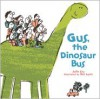 Gus, the Dinosaur Bus - Julia Liu, Bei Lynn
