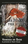 In the Forests of the Night - Vanessa De Sade