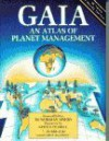 Gaia: An Atlas of Planet Management - Norman Myers, Gerald Durrell