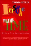 Inside Prime Time - Todd Gitlin