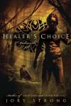 Healer's Choice - Jory Strong