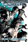 Blackest Night: Black Lantern Corps, Vol. 2 - Geoff Johns, James Robinson, Greg Rucka, Scott Kolins, Nicola Scott, Eddy Barrows, Ruy Jose, Various