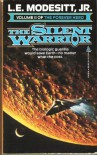 The Silent Warrior - L.E. Modesitt Jr.