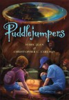Puddlejumpers - Mark Jean;Christopher Carlson