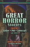Great Horror Stories: Tales by Stoker, Poe, Lovecraft and Others - John Grafton, Mike Ashley