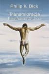 Transmigracja Timothy'ego Archera - Philip K. Dick