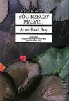 Bóg rzeczy małych - Arundhati Roy