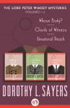 The Lord Peter Wimsey Mysteries, Volumes One Through Three: Whose Body?, Clouds of Witness, and Unnatural Death - Dorothy L. Sayers