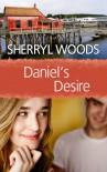 Daniel's Desire - Sherryl Woods