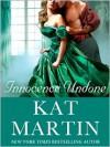 Innocence Undone - Kat Martin