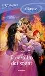 Il castello dei sogni (Le profezie della strega scalza, #1) - Angela  White